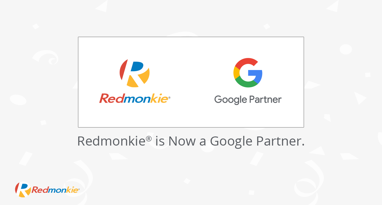 Redmonkie® Has Achieved The New Google Partner Badge.