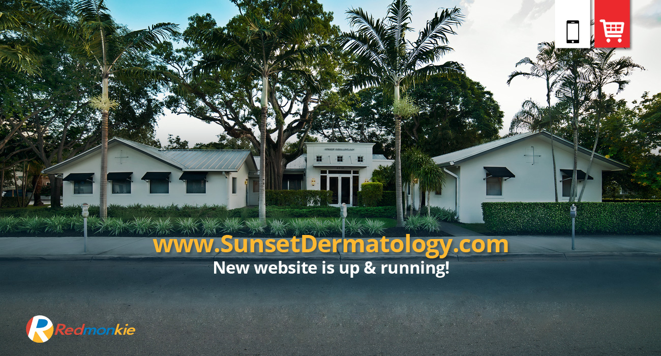 Sunset Dermatology in South Miami has launched the new website created by Redmonkie.